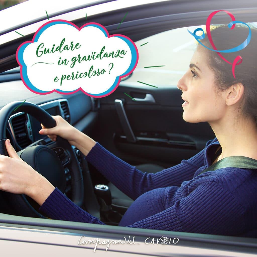 guidare in gravidanza è pericoloso – Campagna del cavolo